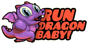 Run, Dragon Baby!